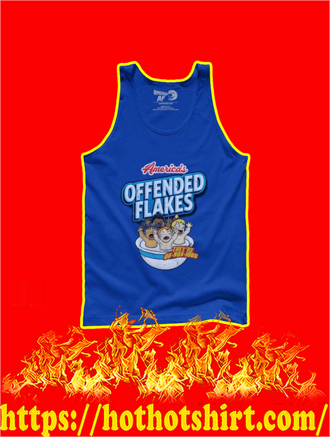 America's offended flakes They're Ob-nox-ious tank top