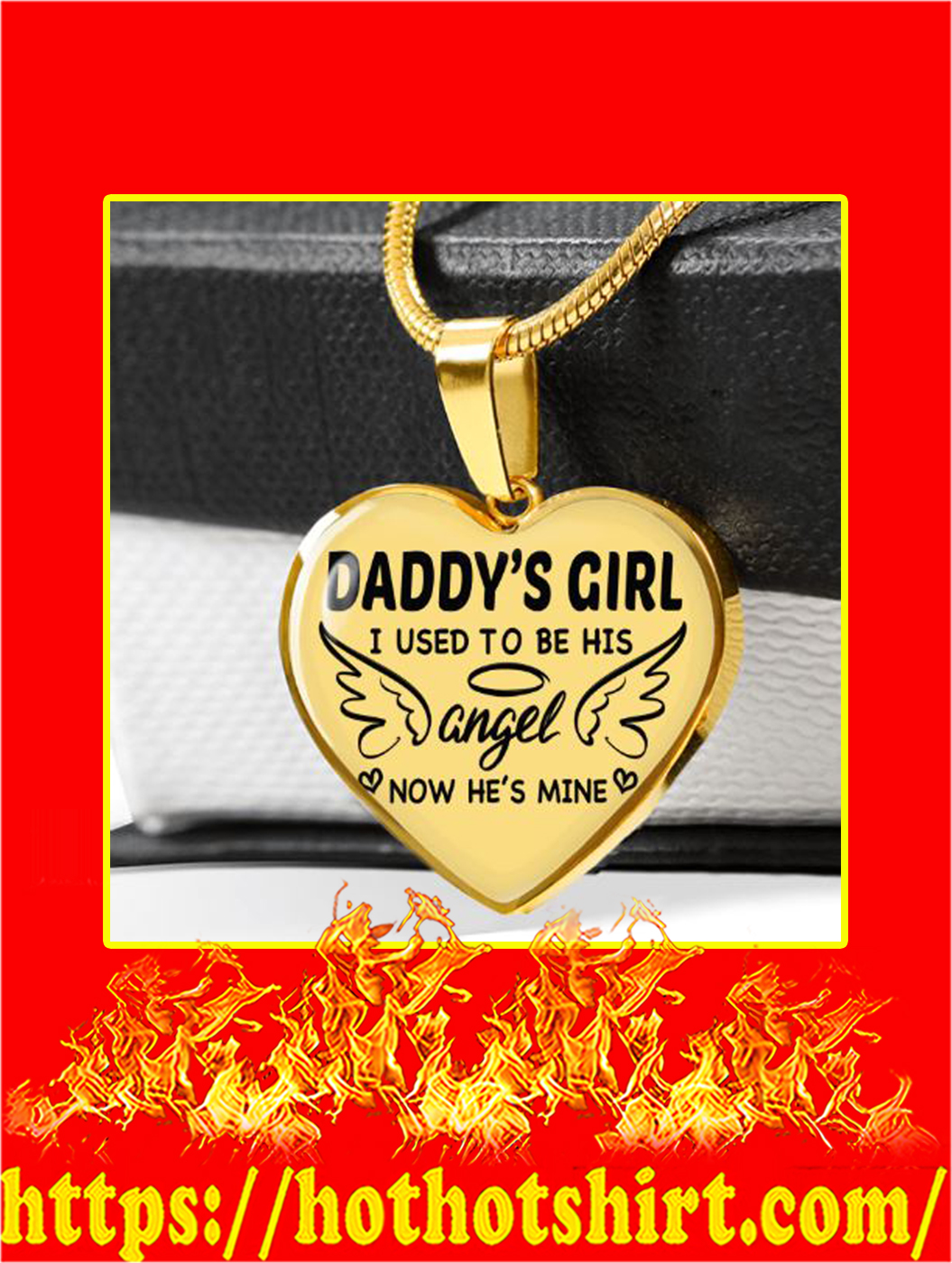 Daddy's Girl I Used To Be His Angel Now He's Mine Necklace- style 2