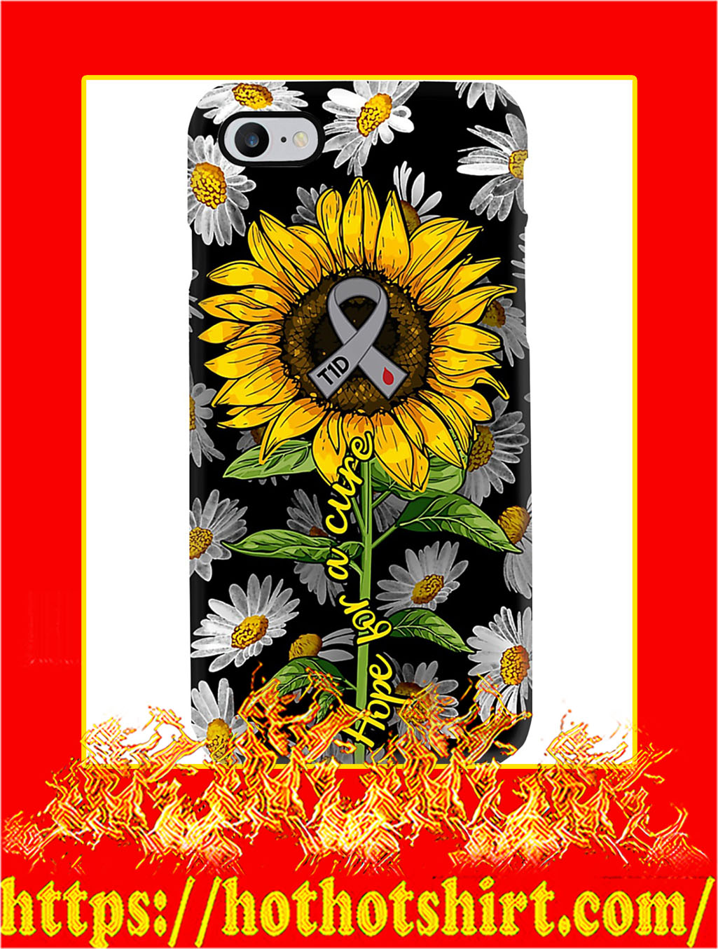 Diabetes Hope For A Cure Sunflower Phone Case- iphone 8