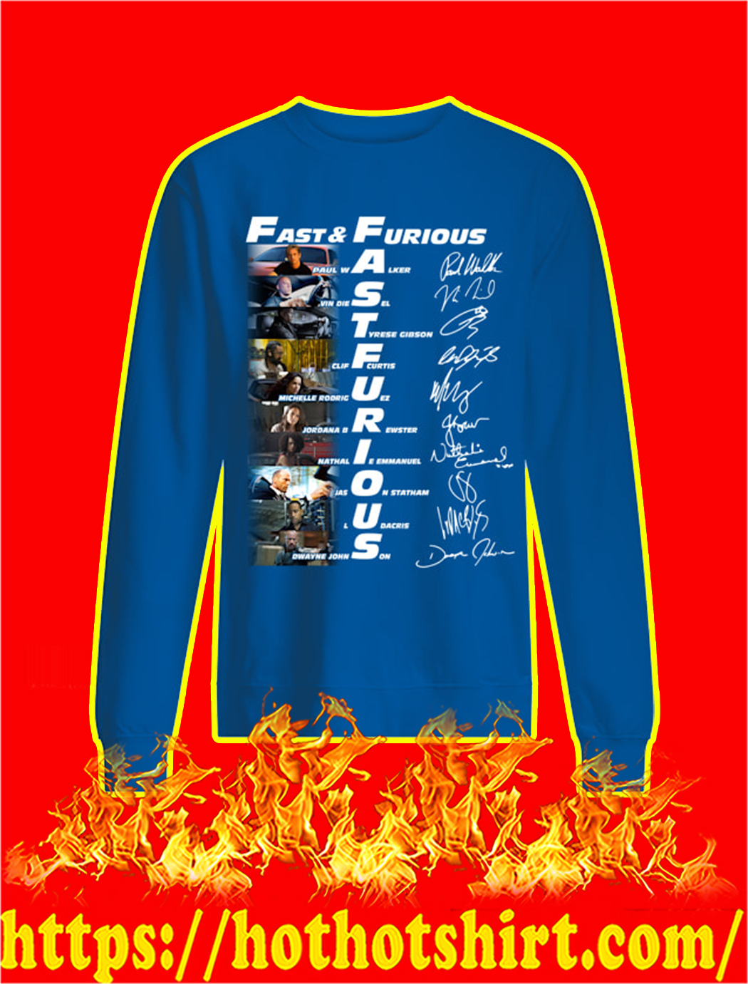 Fast And Furious Actor Signatures sweatshirt
