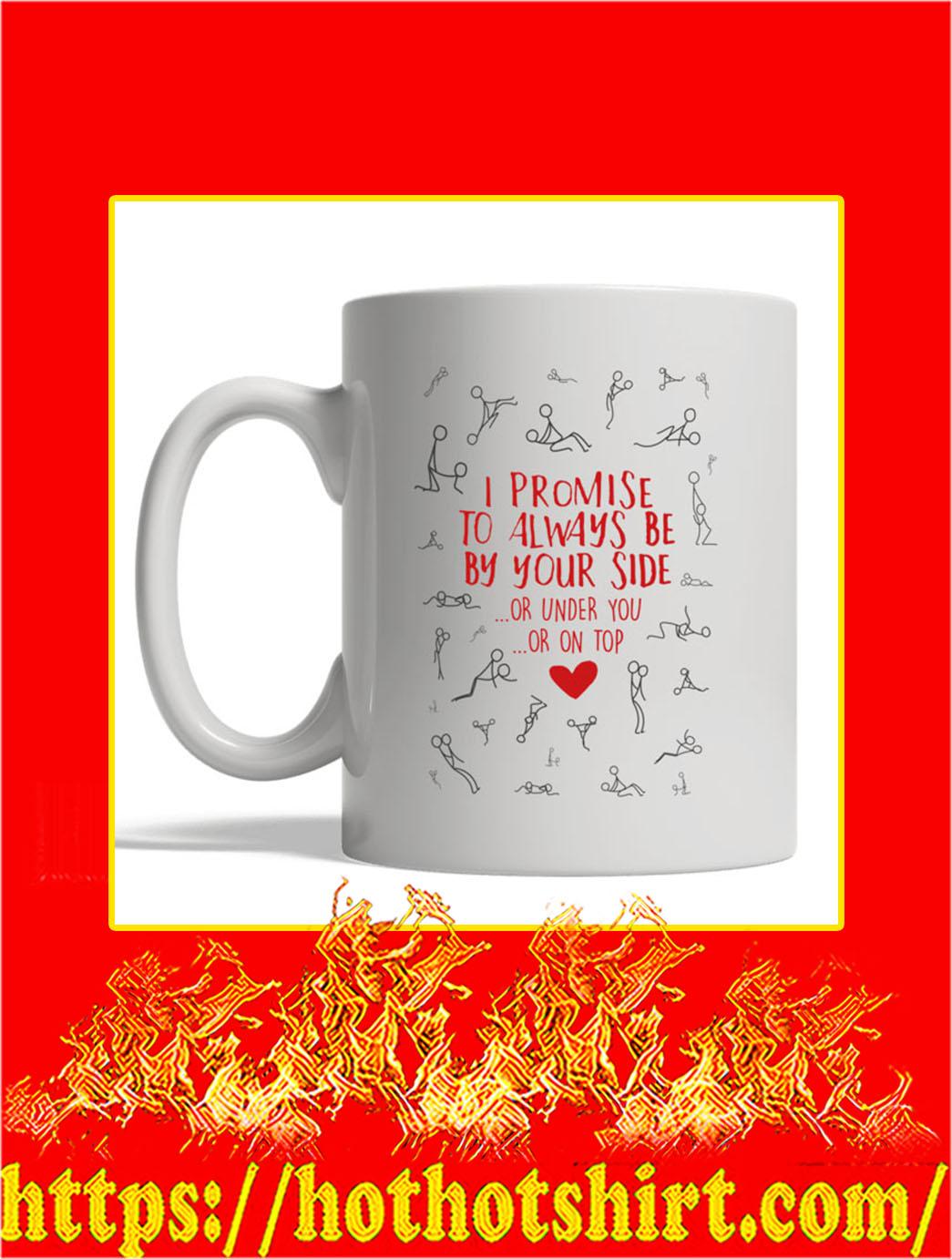 For Valentine I Promise To Always Be By Your Side Mug