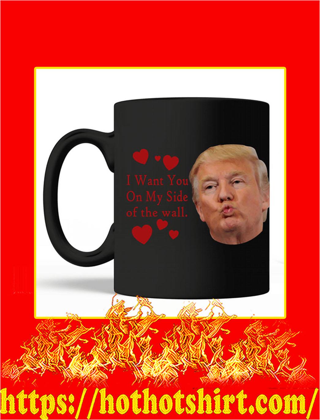 I Want You On My Side Of The Wall Trump Kiss Mug- black