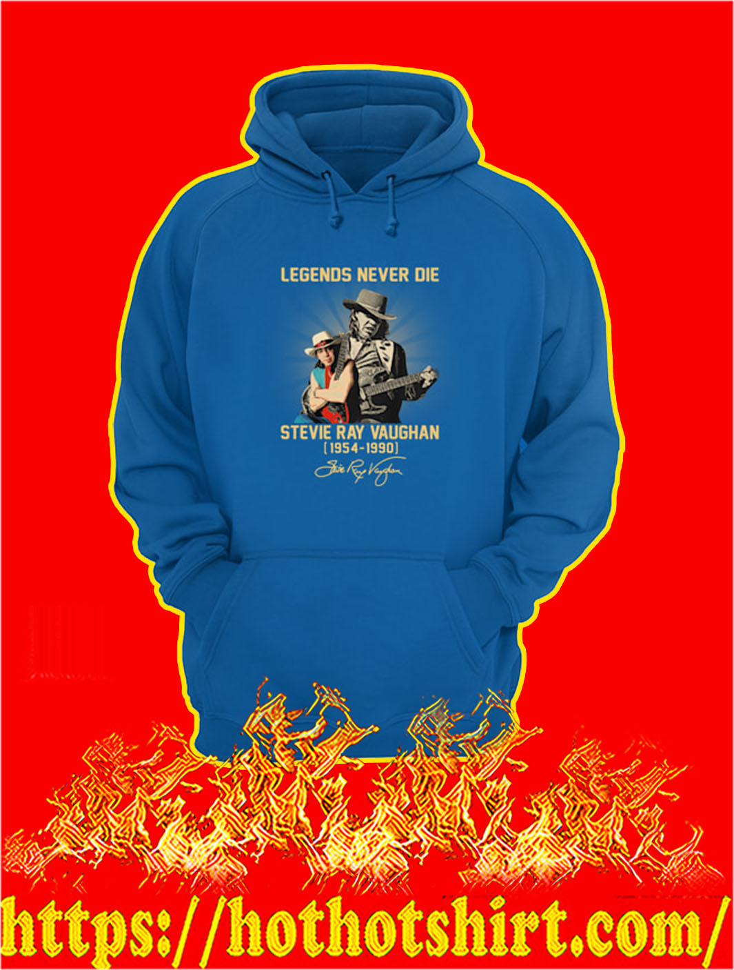 Legends Never Die Stevie Ray Vaughan 1954 1990 hoodie