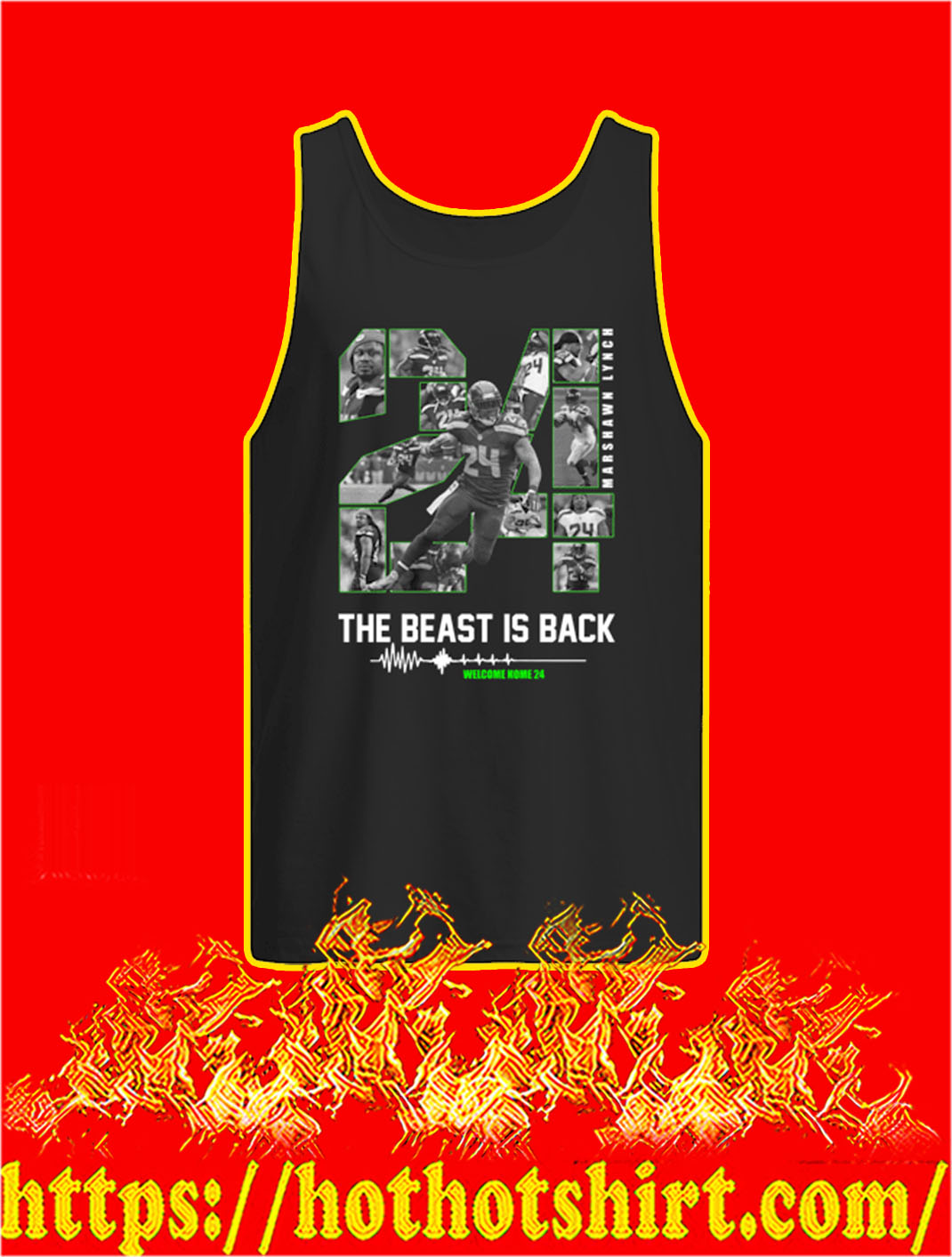 Marshawn Lynch The Beast Is Back Welcome Home 24 tank top