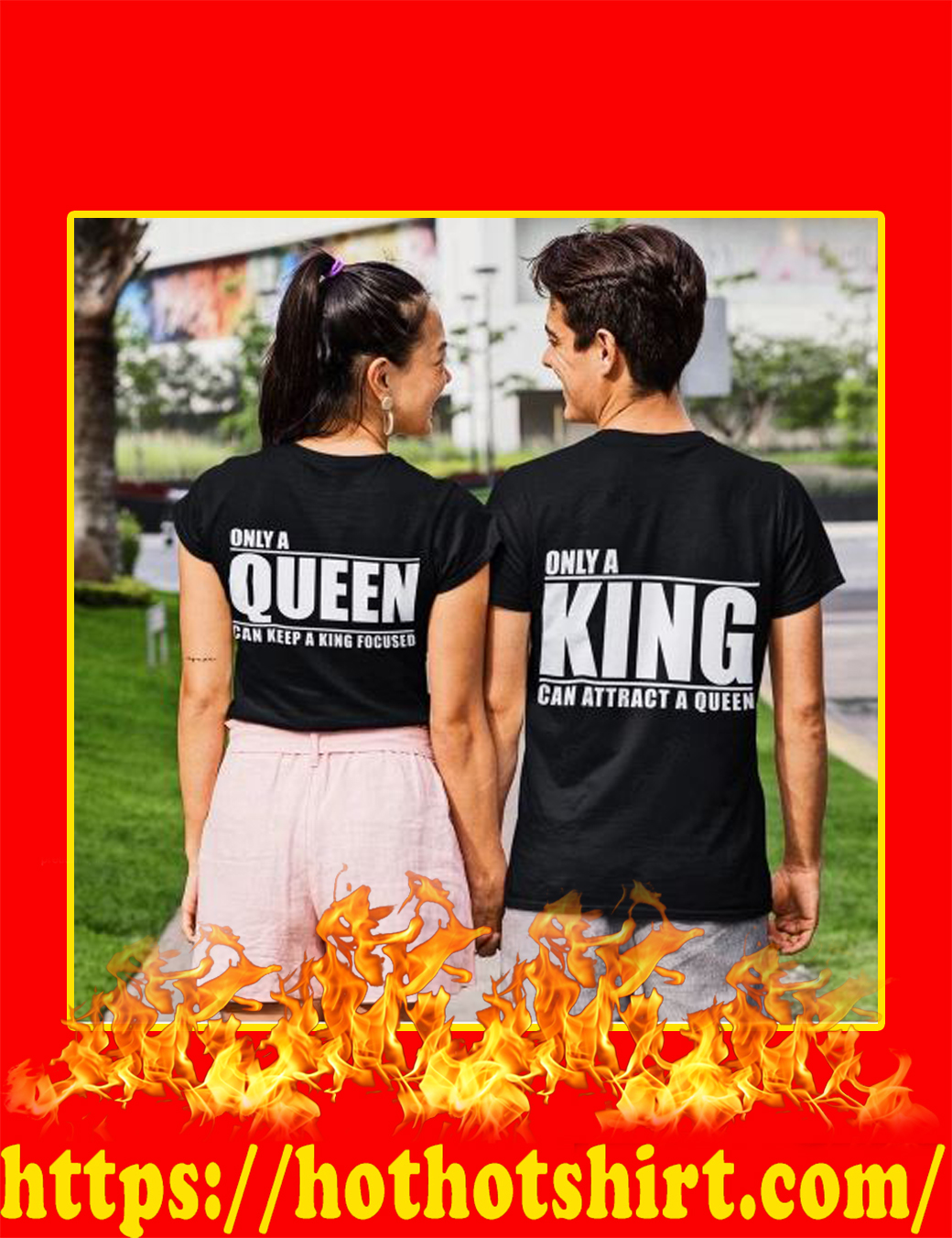 Only A Queen Can Keep A King Focused - Only A King Can Attract A Queen shirt