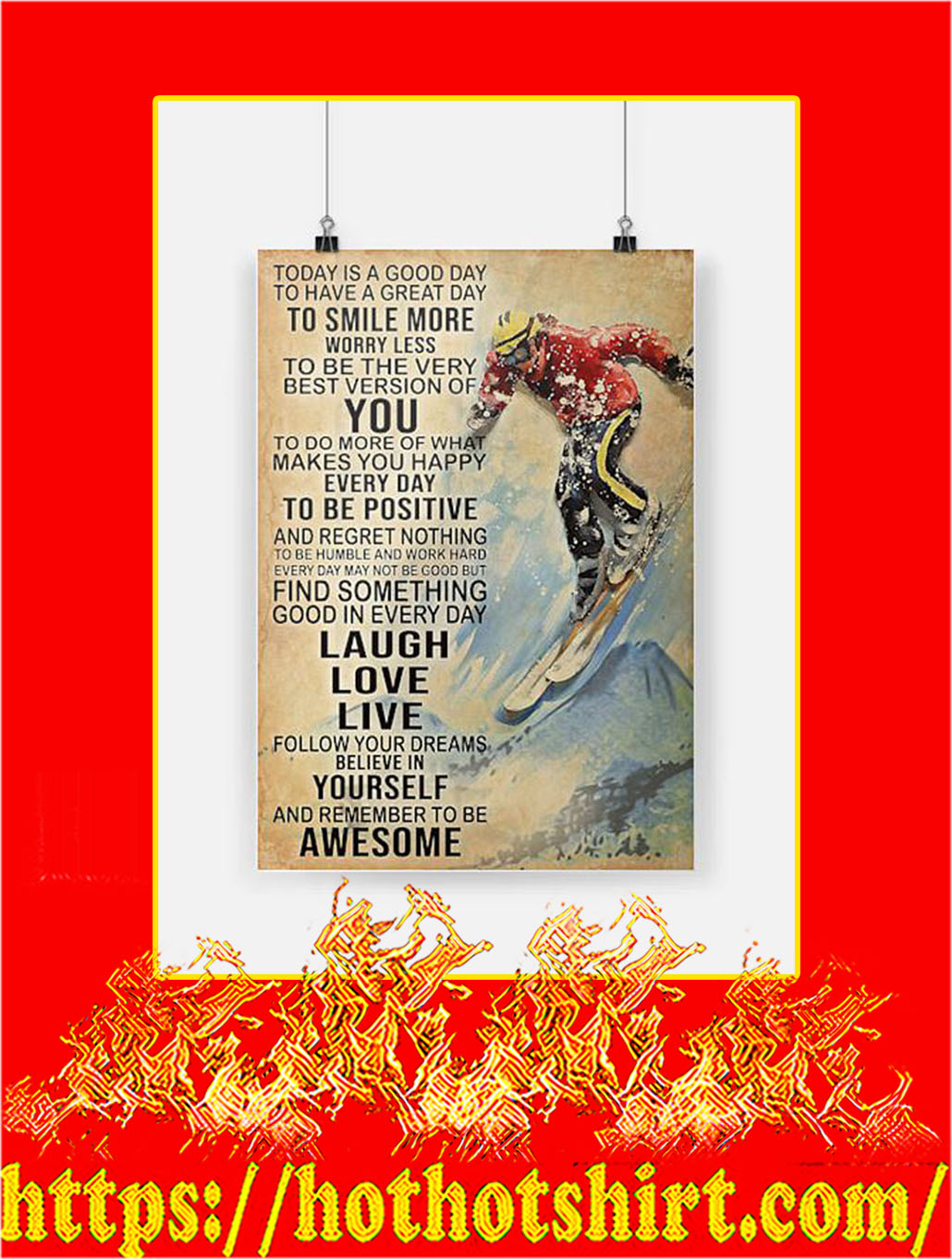 Skiing Today Is A Good Day Poster - A4