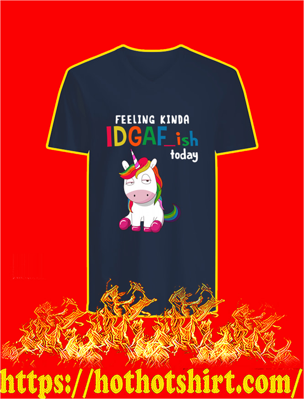 Unicorn Feeling Kinda IDGAF ish Today v-neck