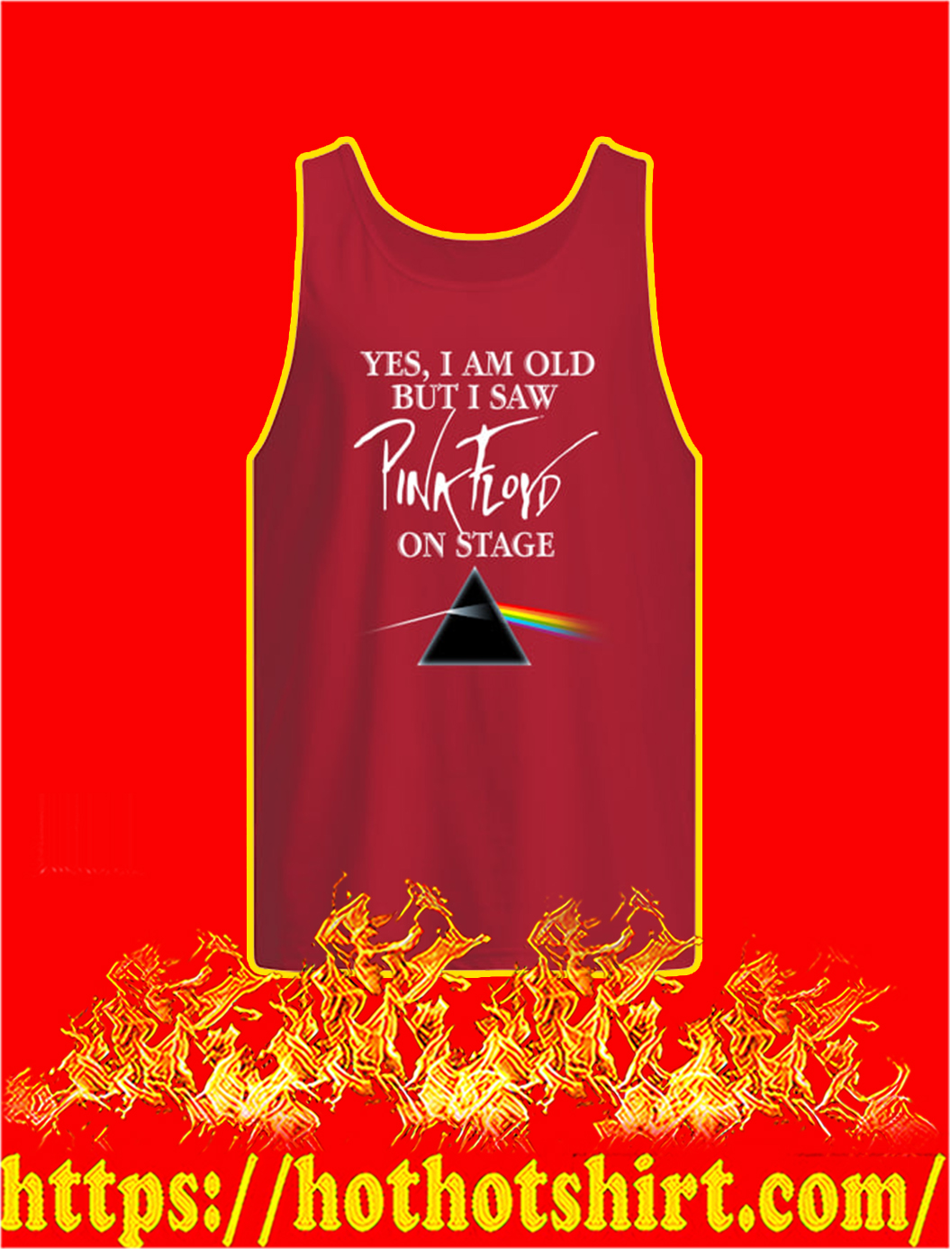 Yes I Am Old But I Saw Pink Floyd On Stage tank top