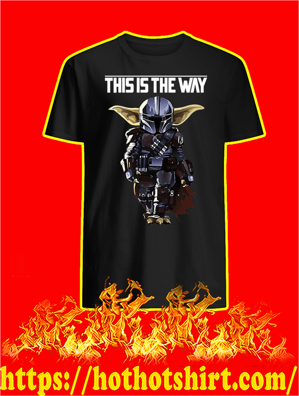 Yoda This Is The Way shirt