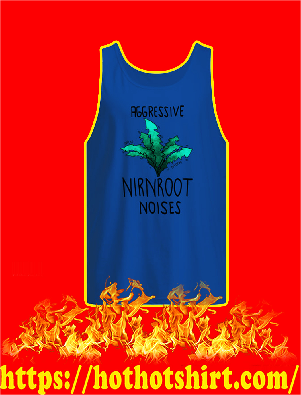 Aggressive Nirnroot Noises tank top