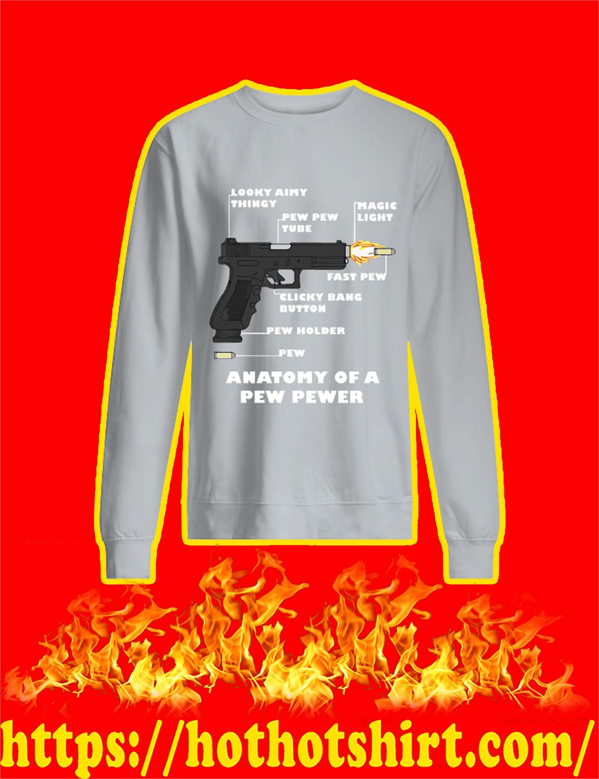 Anatomy Of A Pew Pewer Gun Sweatshirt