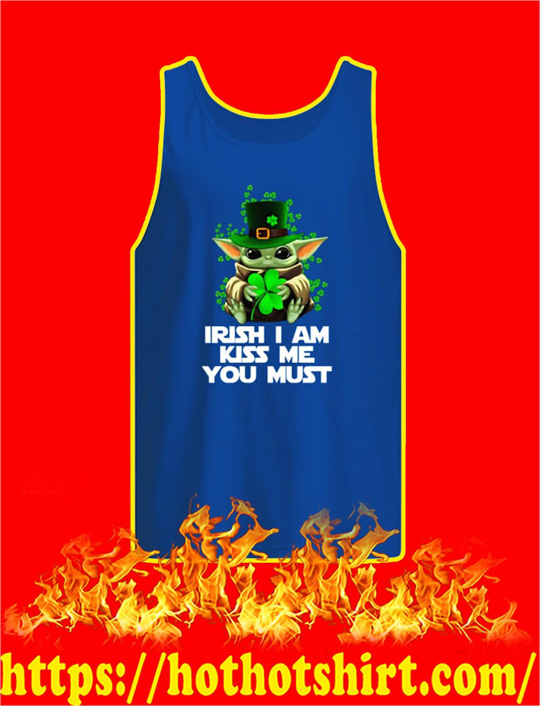 Baby Yoda Irish I Am Kiss Me You Must tank top
