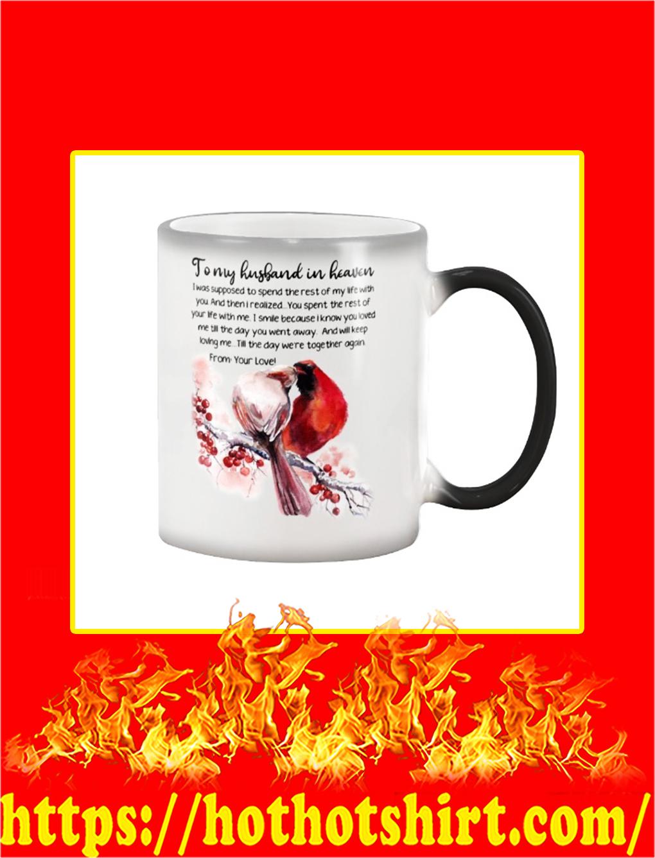 Cardinal To My Husband In Heaven Mug- magic mug