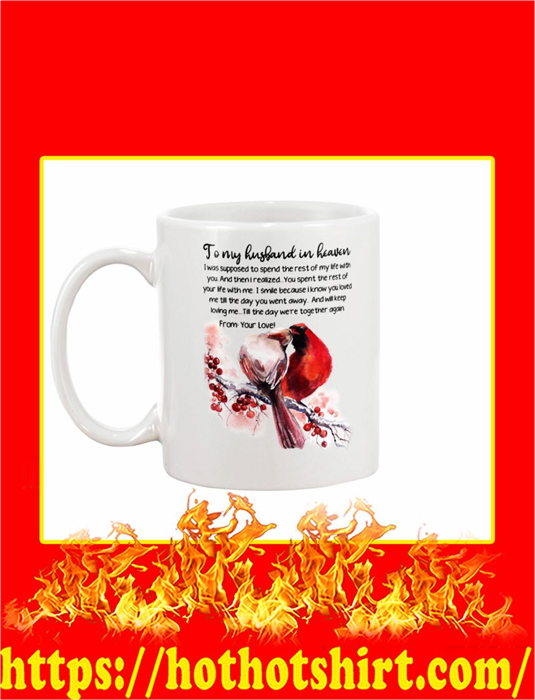Cardinal To My Husband In Heaven Mug- white