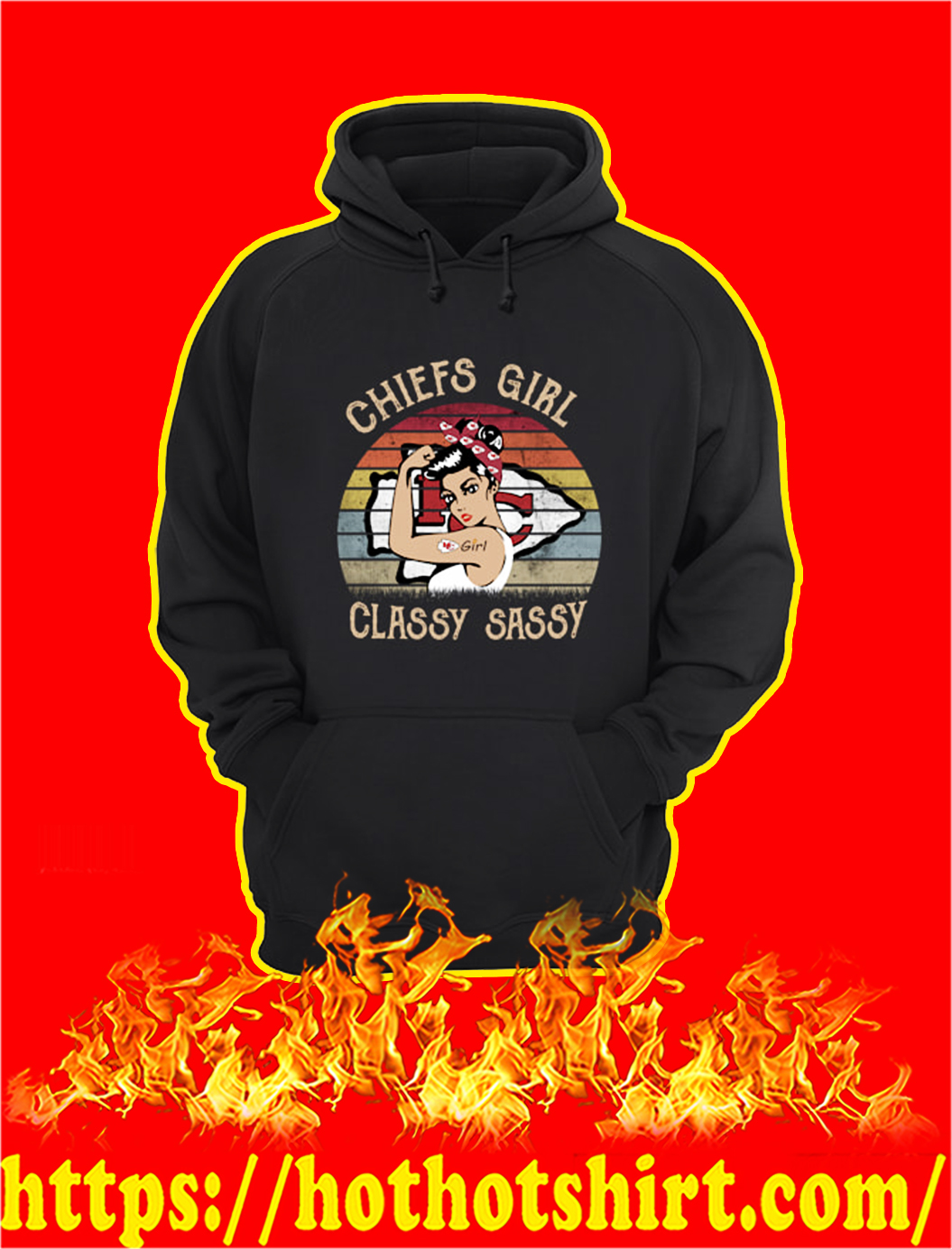 Chiefs Girl Classy Sassy And A Bit Smart Assy hoodie
