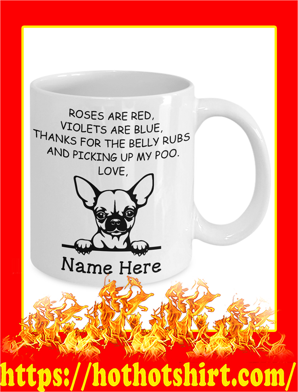 Chihuahua Custom Name Roses Are Red Violets Are Blue Mug- white