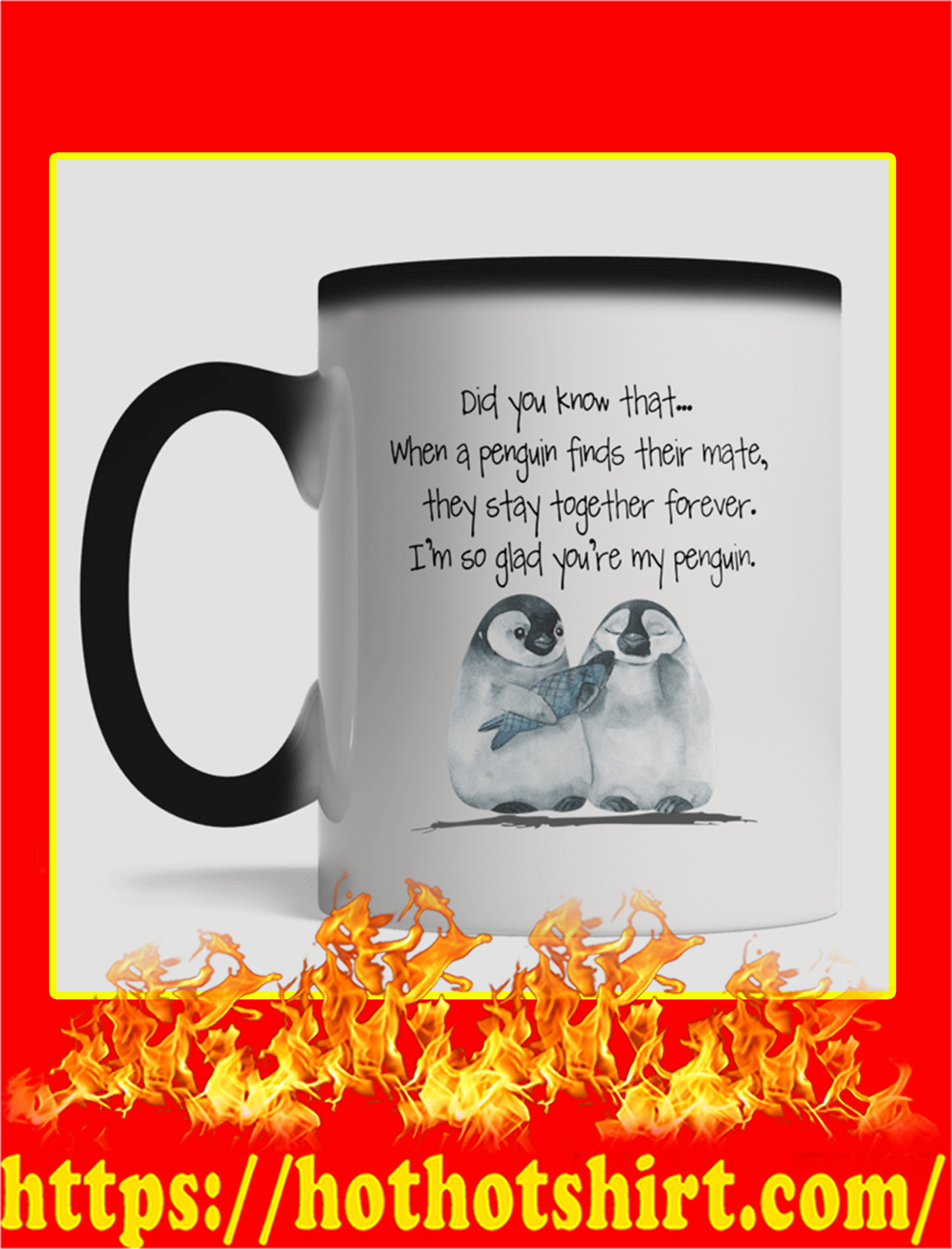 Did You Know That When A Penguin Finds Their Mate Magic Mug