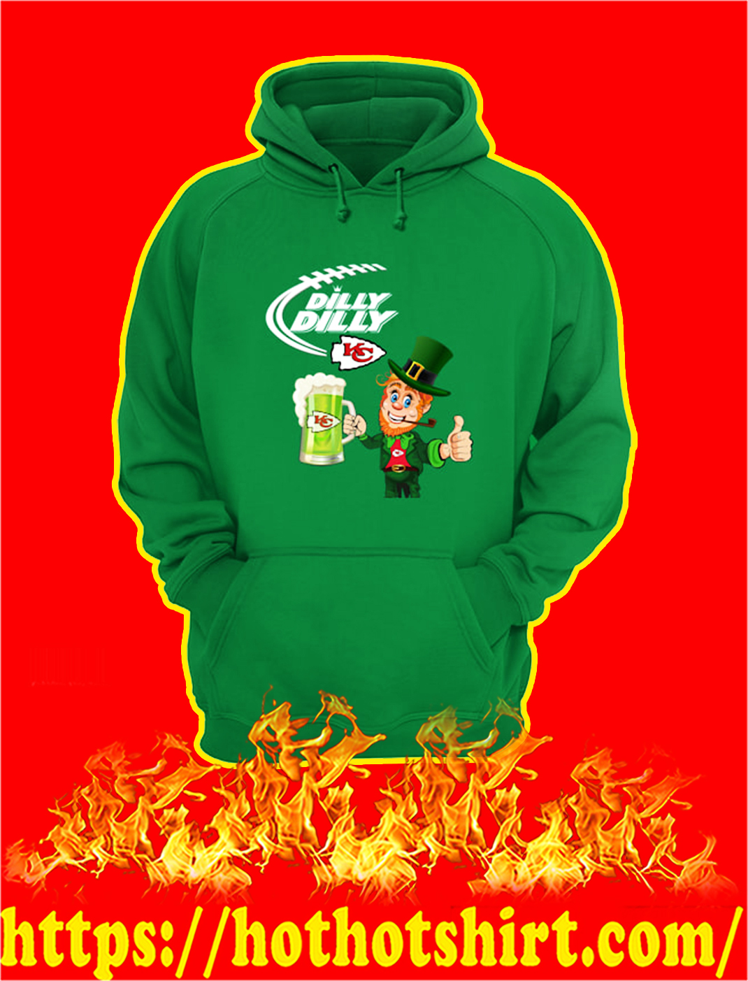 Dilly Dilly Chiefs Leprechaun St Patrick's Day hoodie