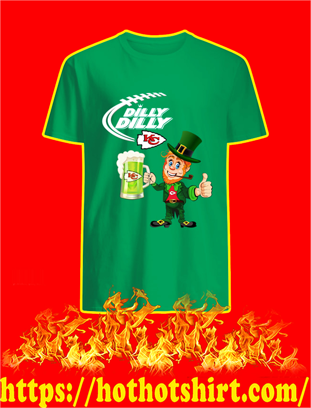 Dilly Dilly Chiefs Leprechaun St Patrick's Day shirt