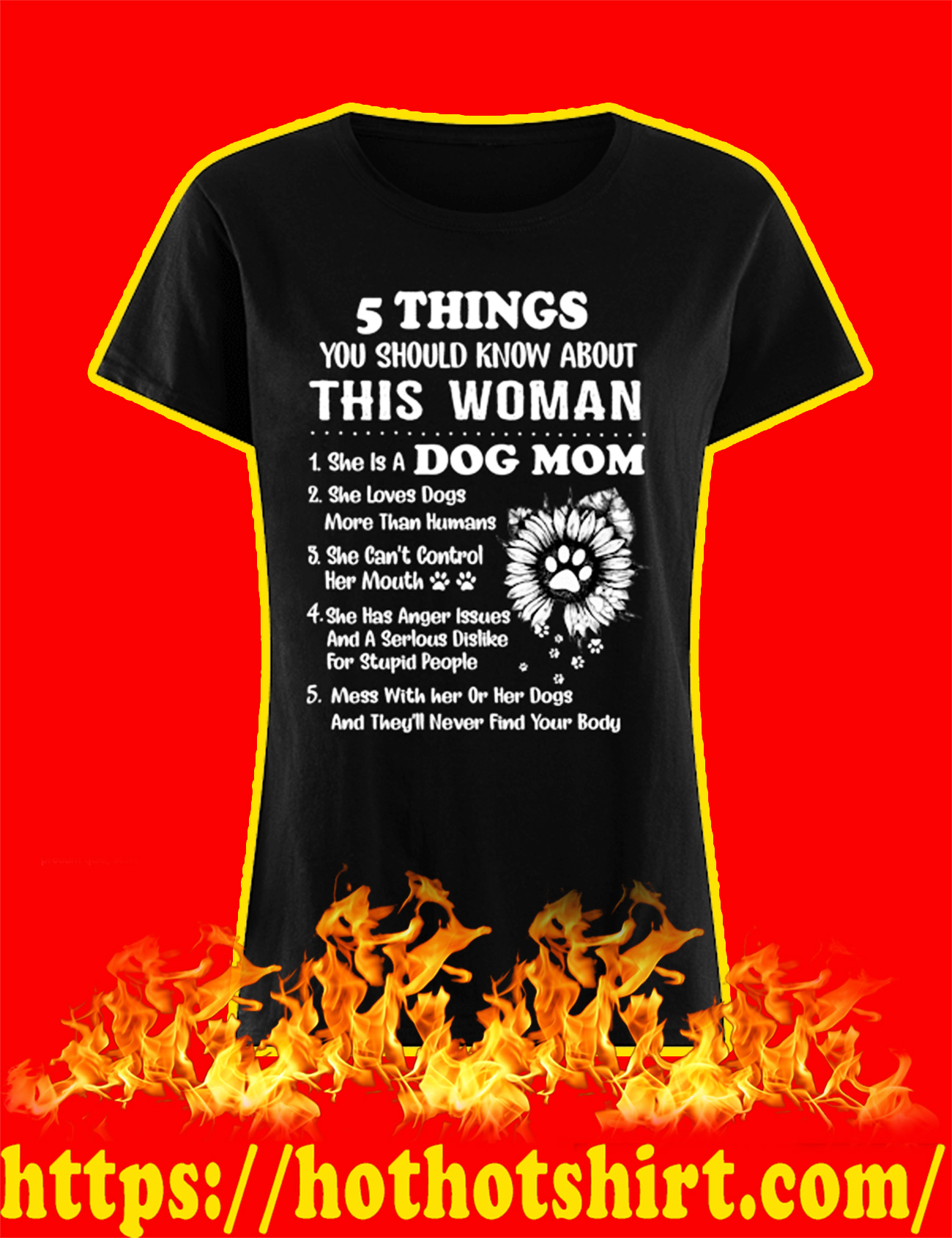Dog Mom 5 Things You Should Know About This Woman shirt