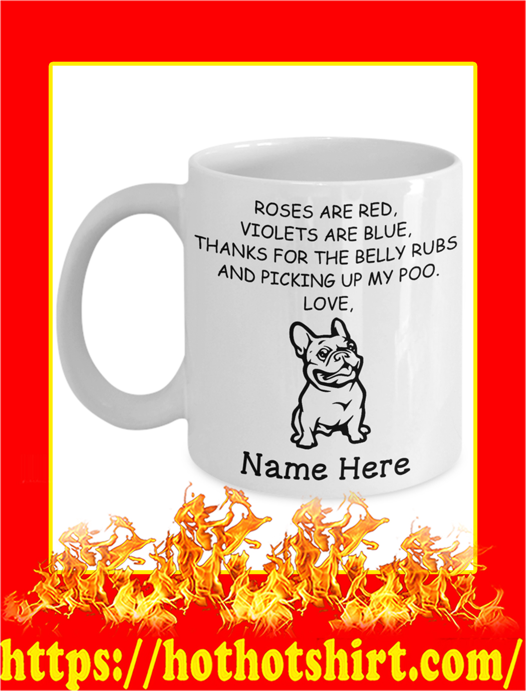 Frenchie Custom Name Roses Are Red Violets Are Blue Mug- white