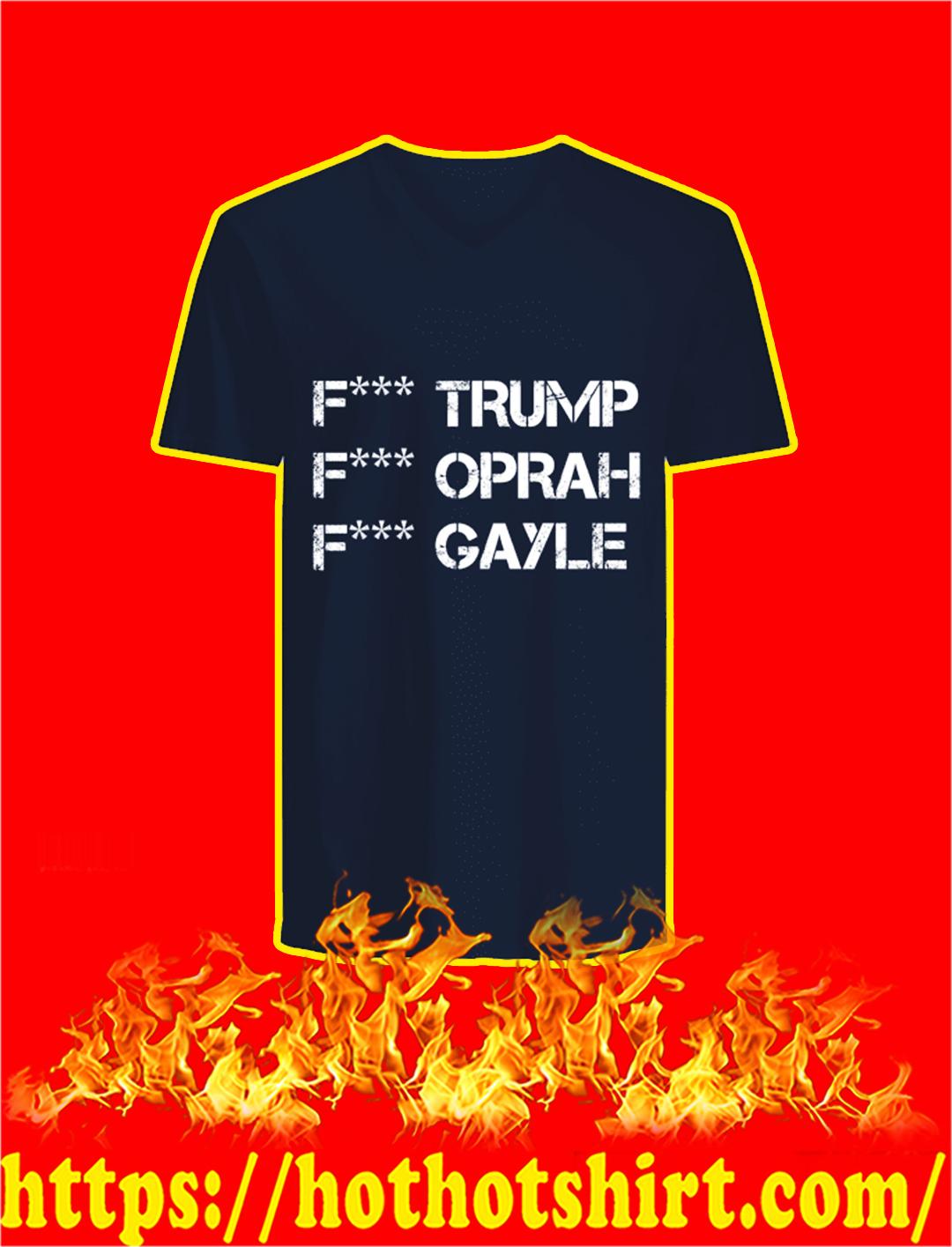Fuck Trump Fuck Oprah Fuck Gayle v-neck