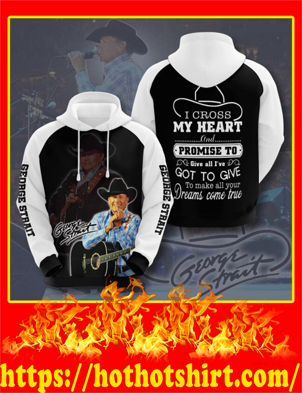 George Strait I Cross My Heart 3D Hoodie - 2XL