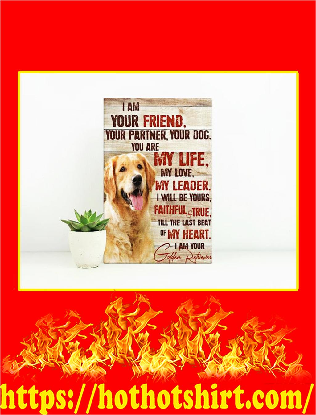 Golden Retriever I'm Your Friend Canvas Prints - Medium