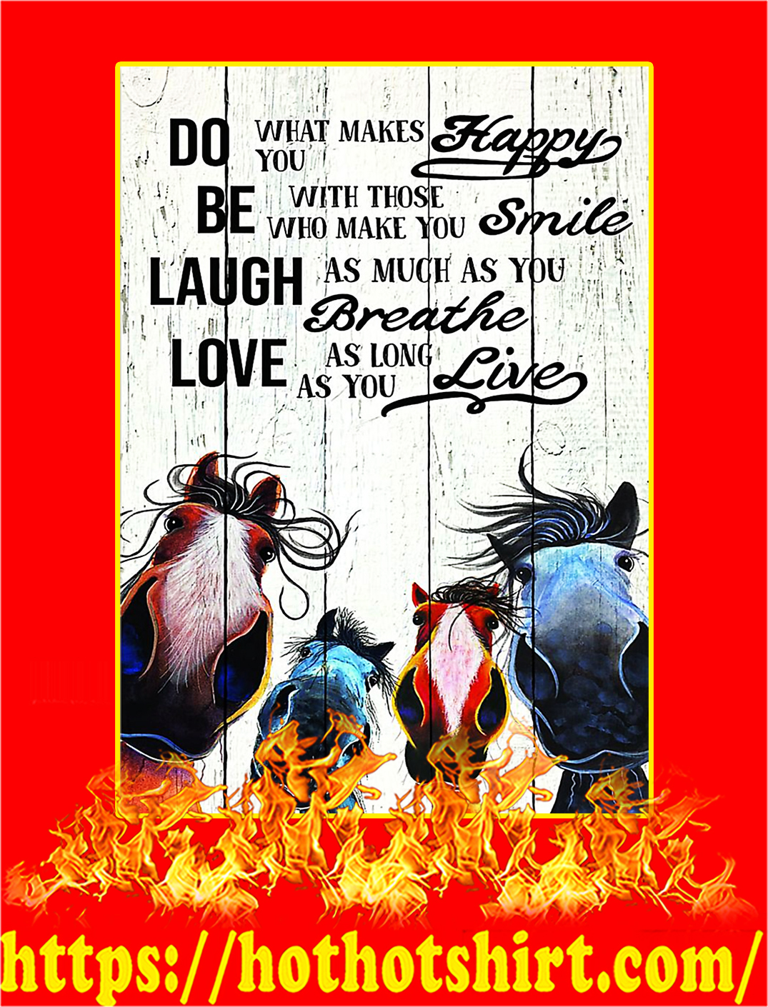 Horse Do What Makes You Happy Poster