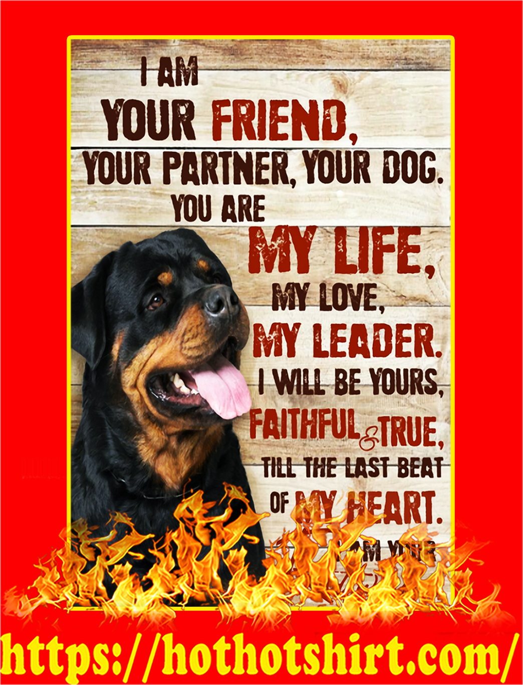 I Am Your Rottweiler Canvas Prints - Large