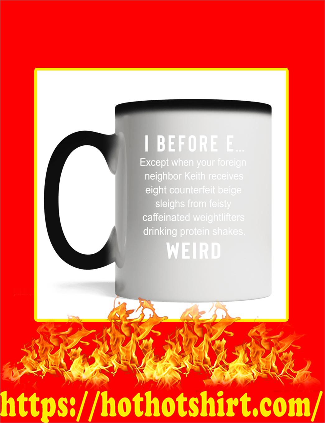 I Before E Mug- magic
