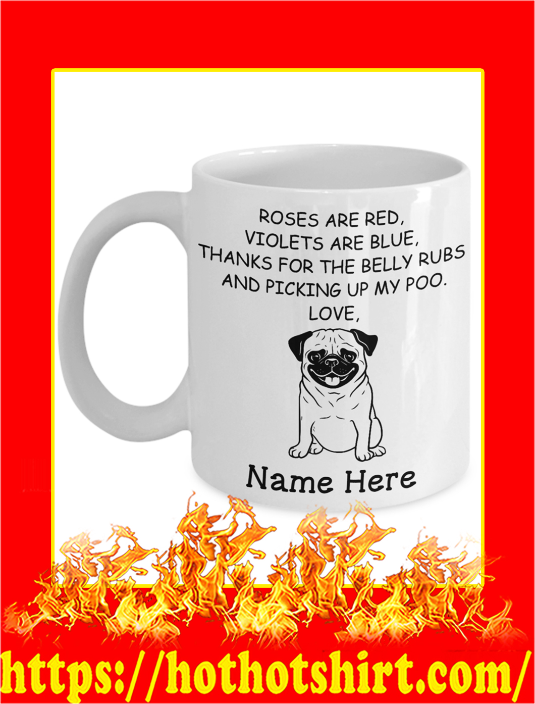 Pug Custom Name Roses Are Red Violets Are Blue Mug- white