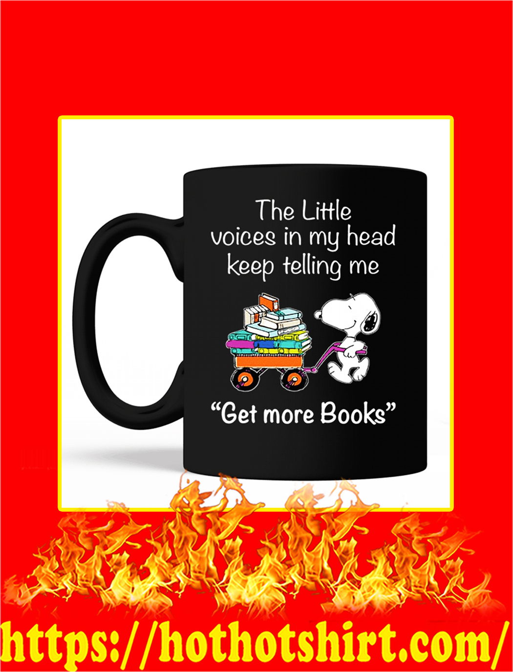 Snoopy The Little Voices In My Head Keep Telling Me Get More Books Mug- black