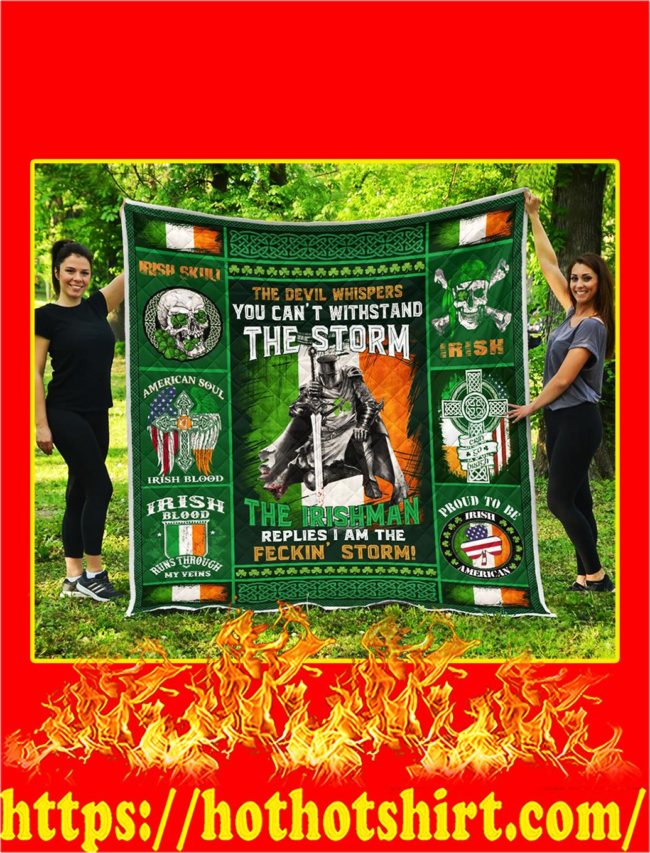 The Irishman I Am The Storm Quilt Blanket- queen