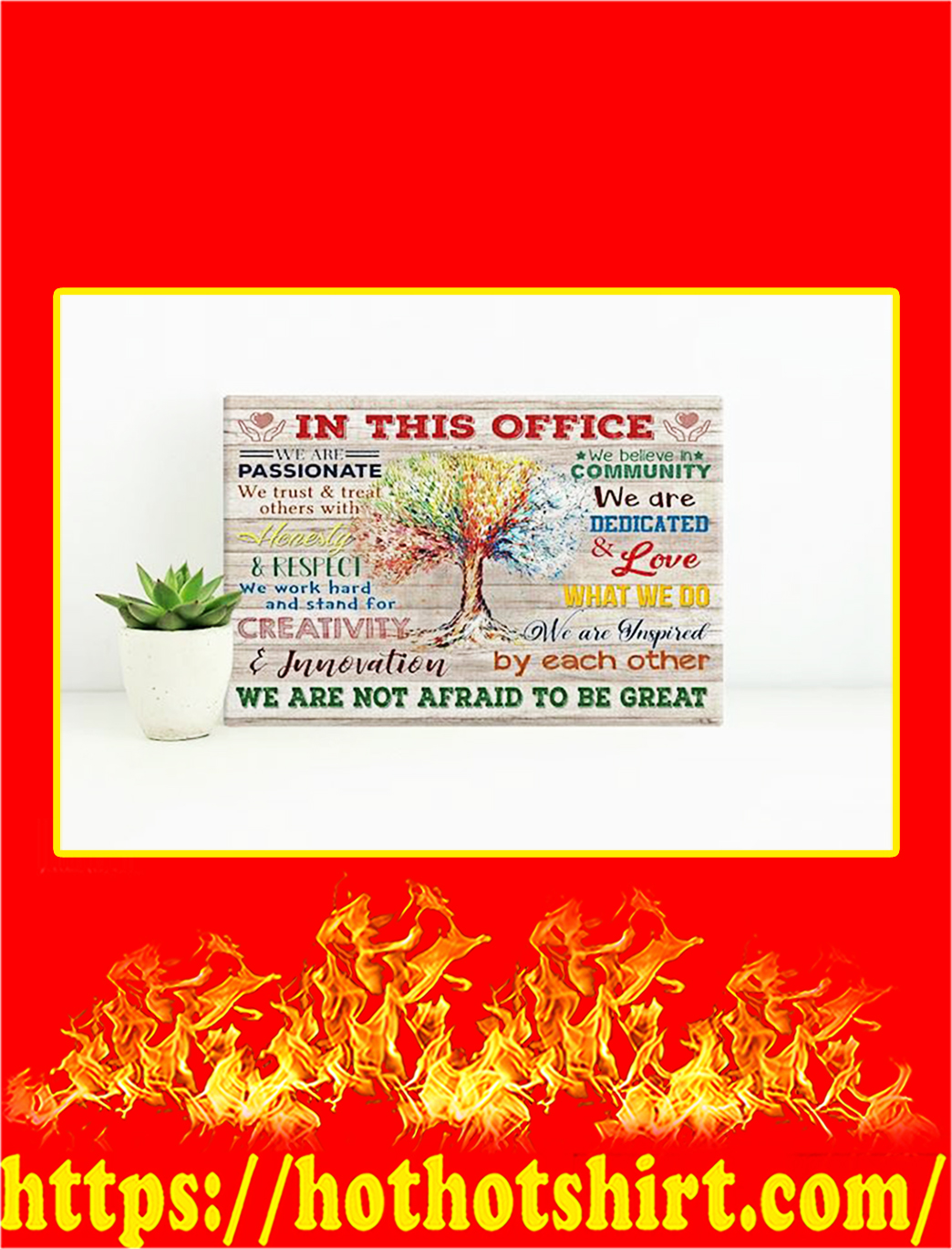Tree In This Office We Are Not Afraid To Be Great Canvas Prints - Large