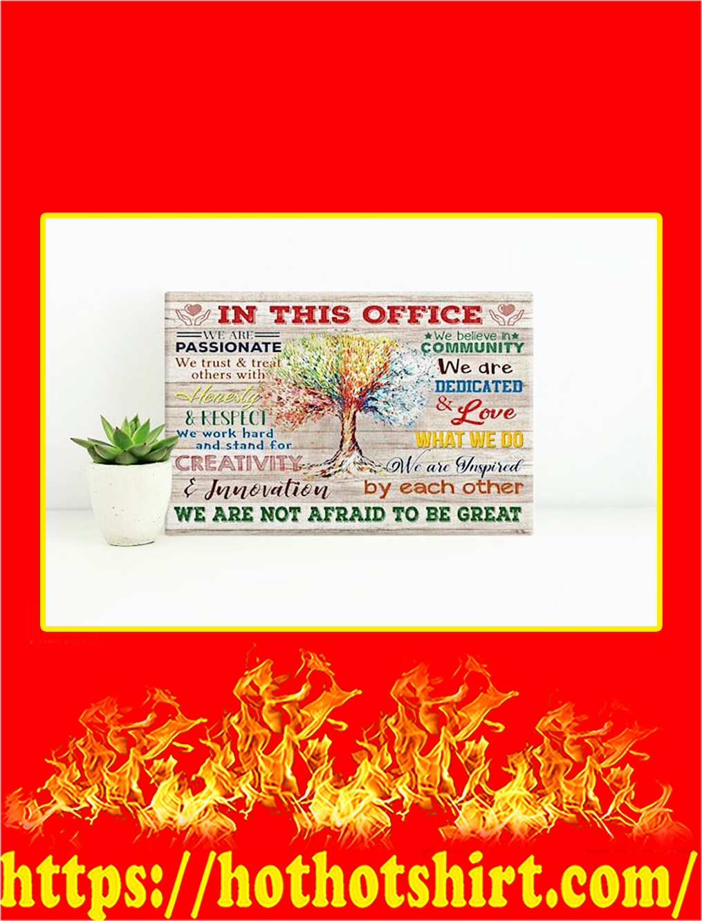 Tree In This Office We Are Not Afraid To Be Great Canvas Prints - Small