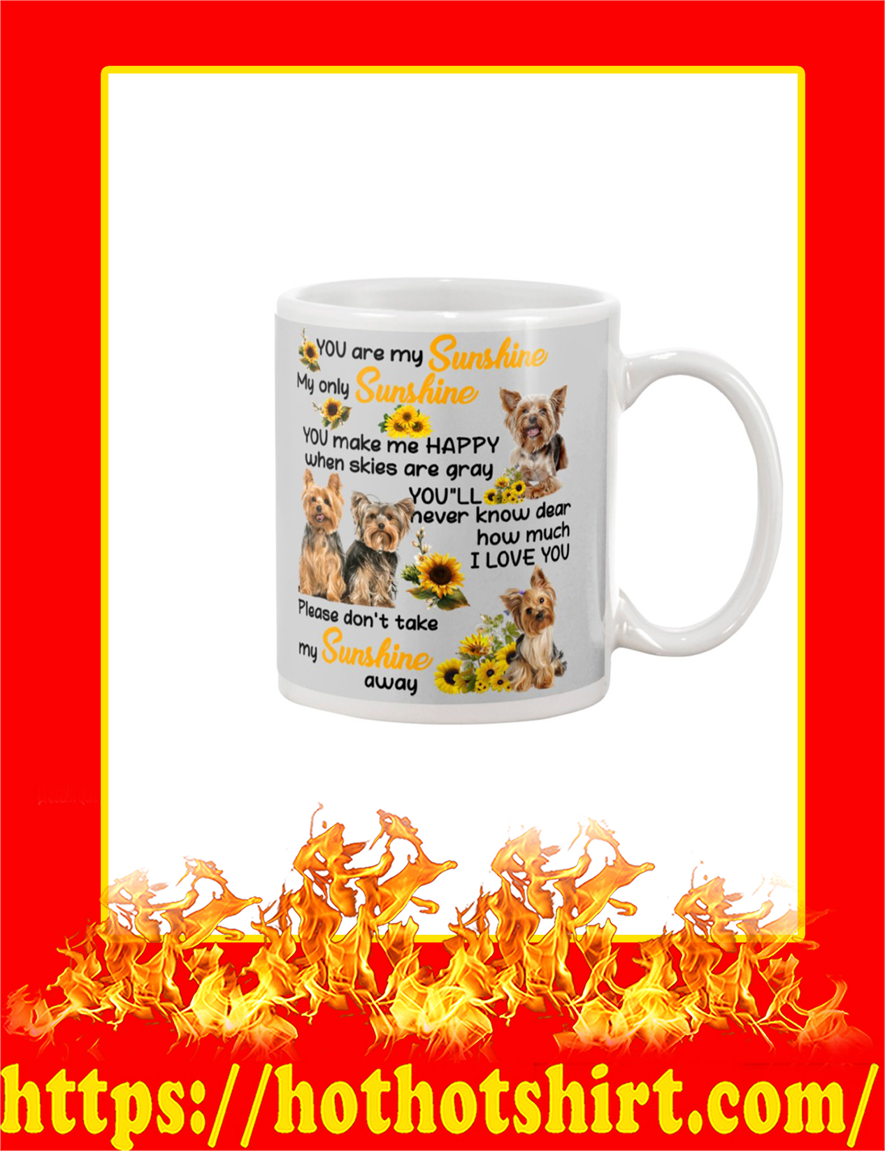Yorkshire Terrier You Are My Sunshine Mug - Grey