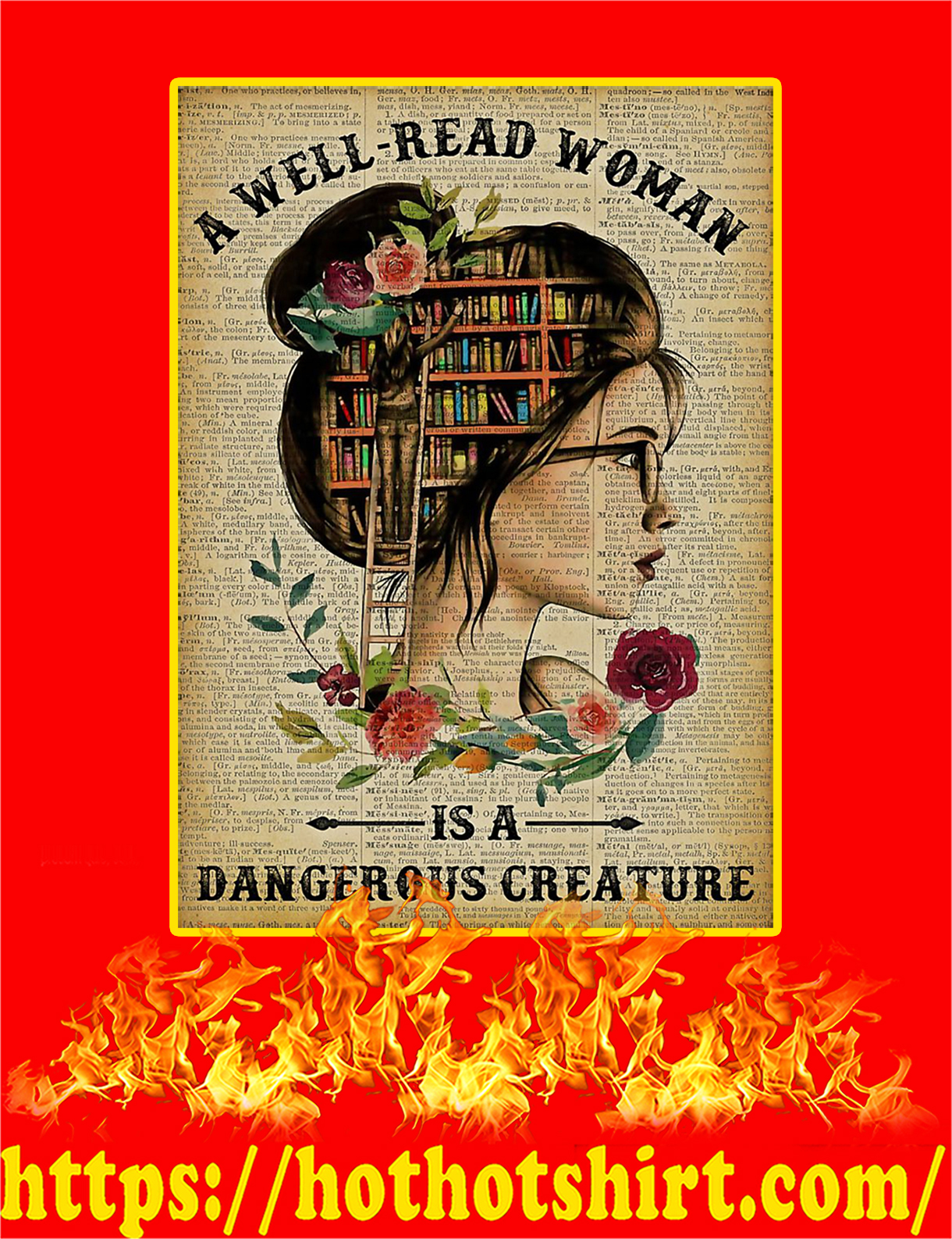 A Well Read Woman Is A Dangerous Creature Poster - A3