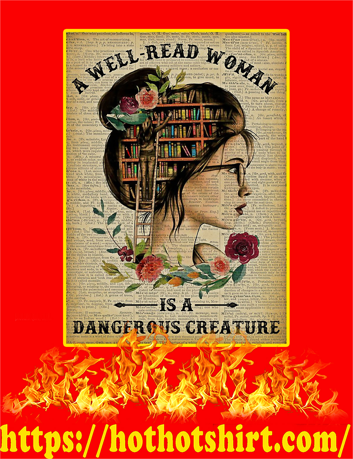 A Well Read Woman Is A Dangerous Creature Poster - A4