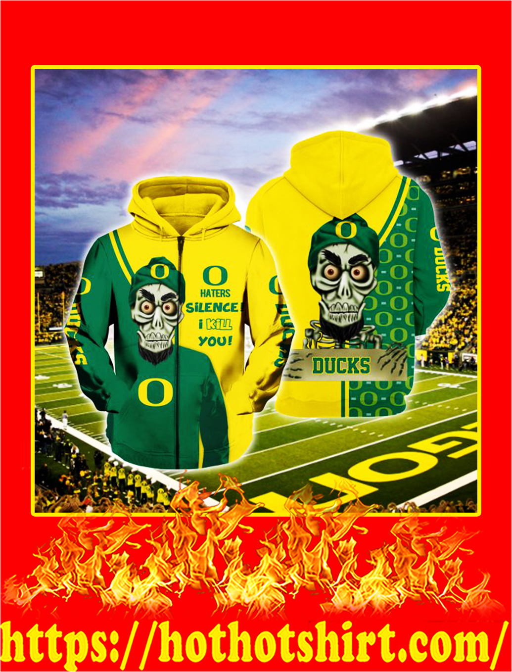 Achmed Oregon Ducks Haters Silence I Kill You 3d zip hoodie