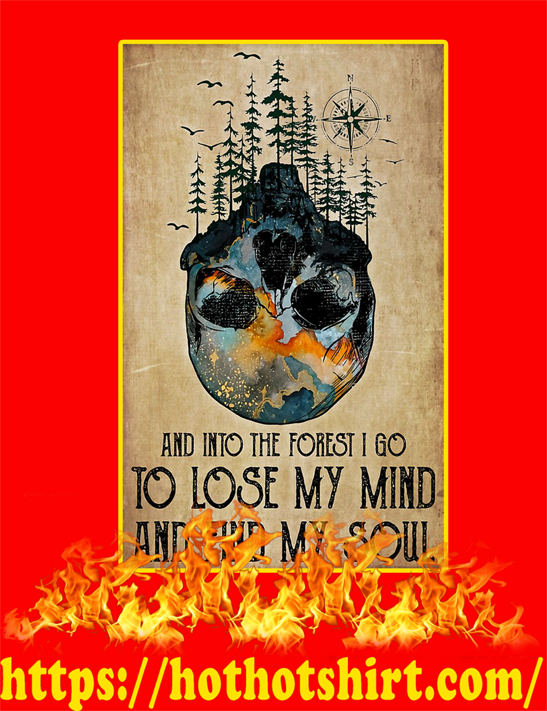 And Into The Forest I Go To Lose My Mind And Find My Soul Poster - A4