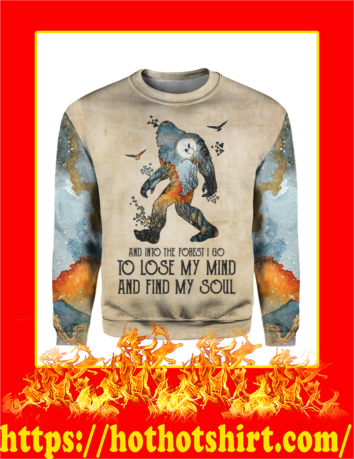 Bigfoot And Into The Forest I Go 3d Sweatshirt