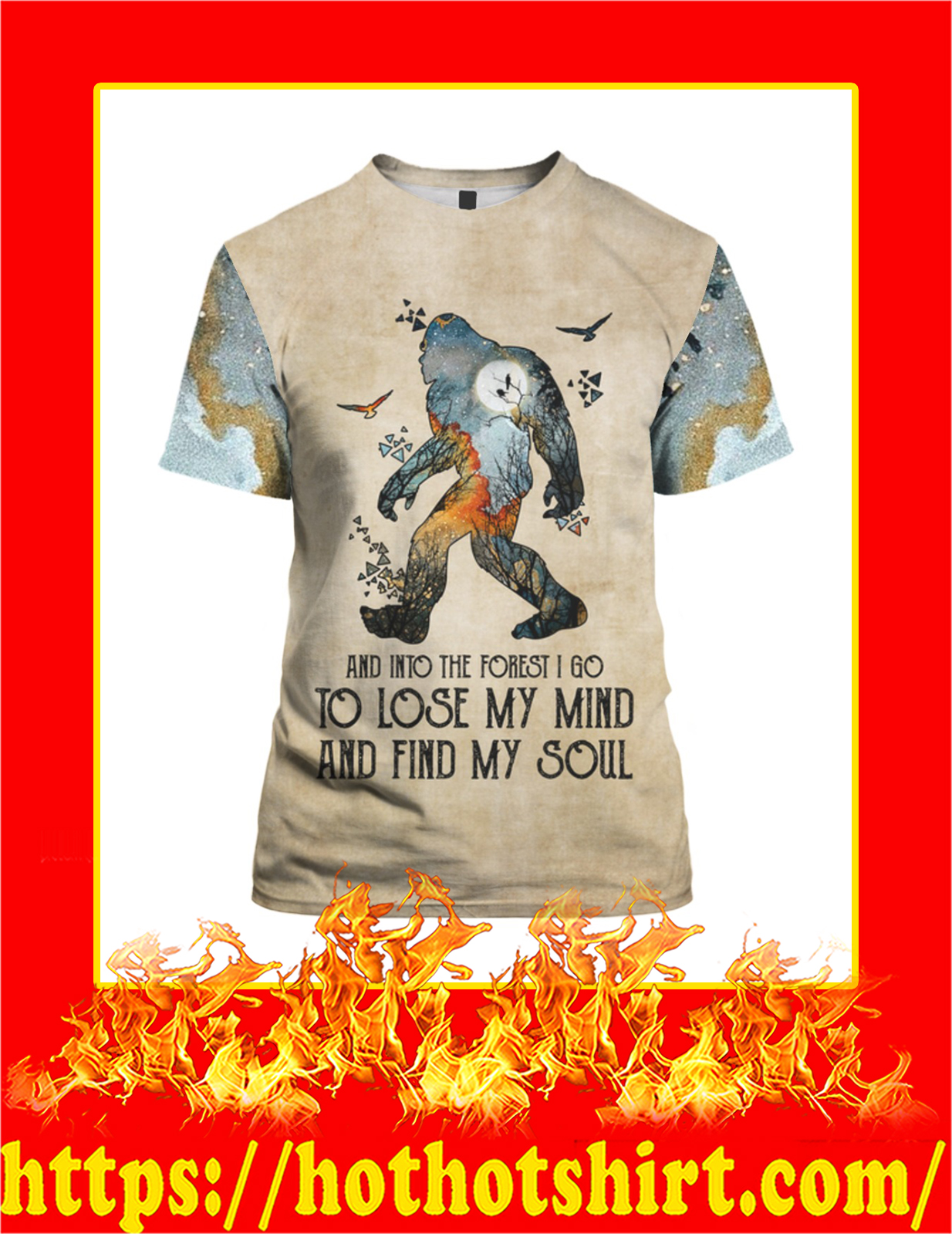 Bigfoot And Into The Forest I Go 3d T-Shirt