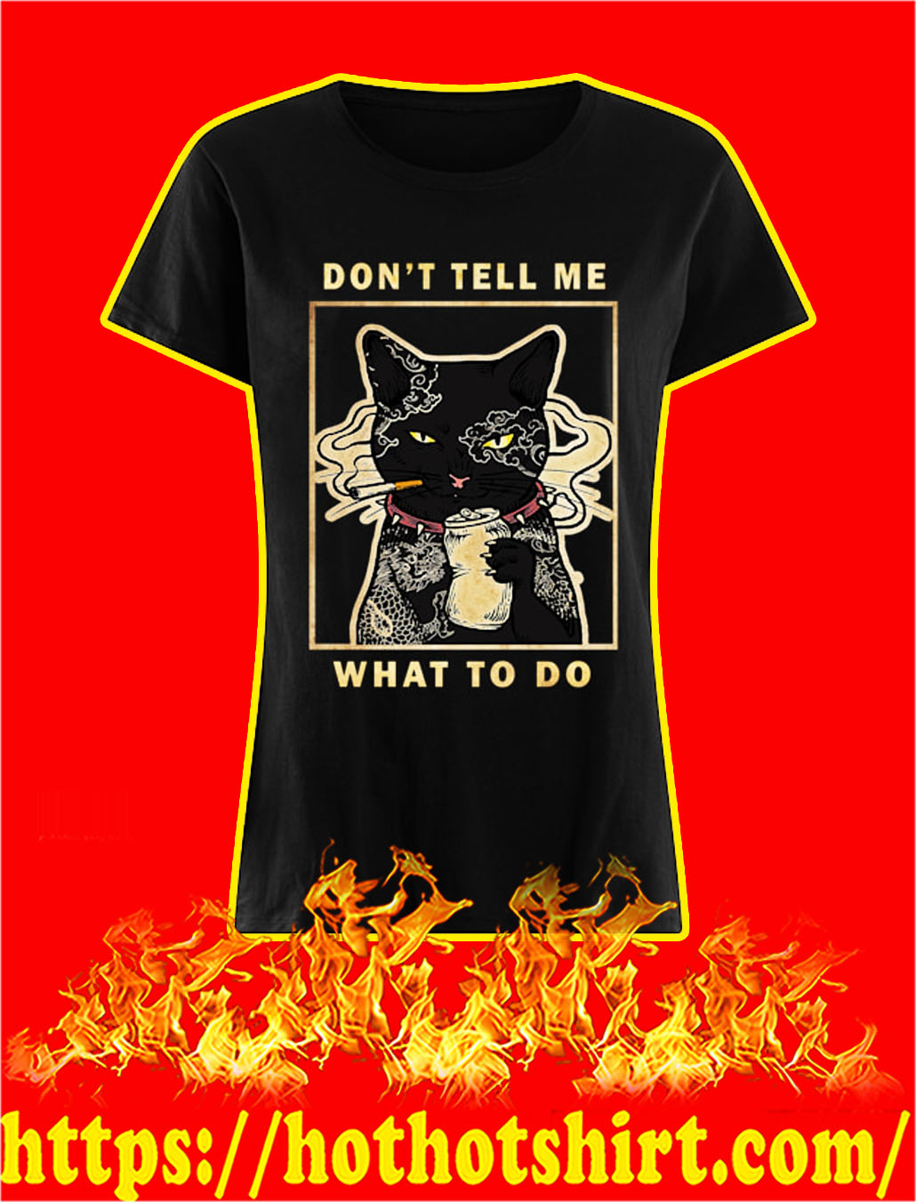 Cat Don't tell me what to do lady shirt