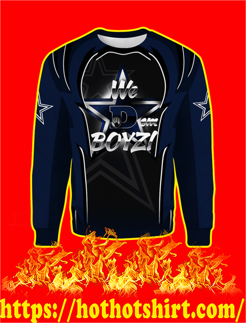 Dallas Cowboys We Dem Boys 3d sweatshirt