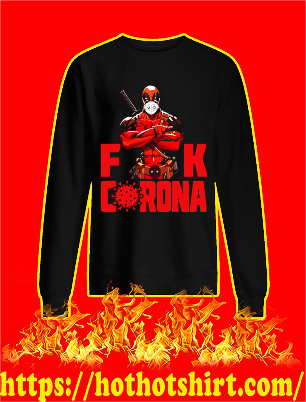 Deadpool Fuck Corona sweatshirt