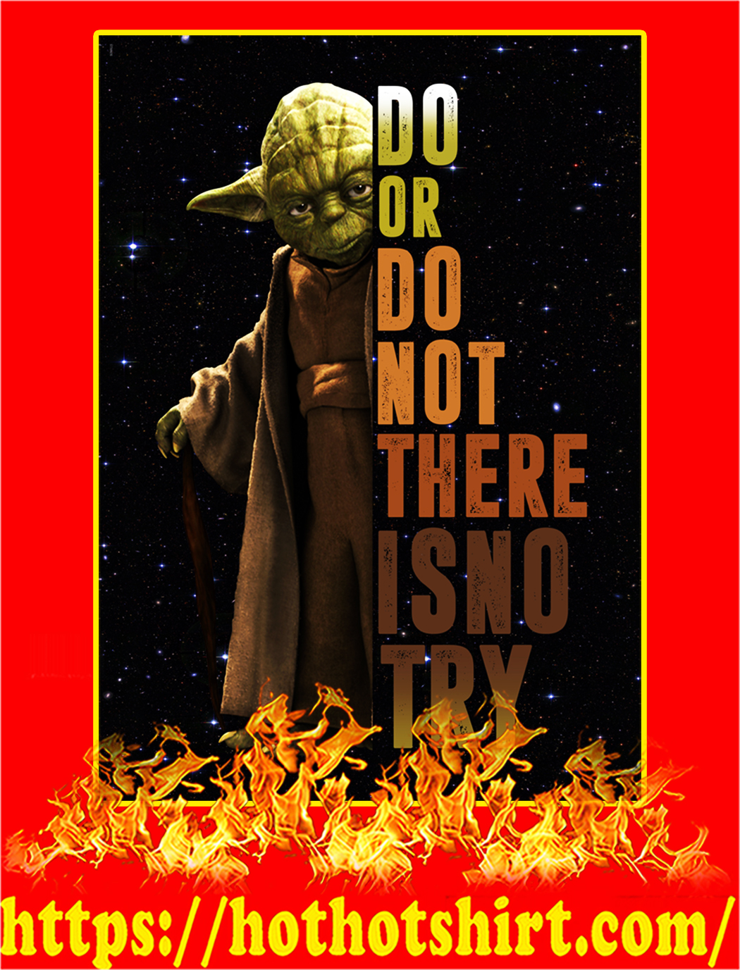 Do Or Do Not There Is No Try Yoda Poster - A3