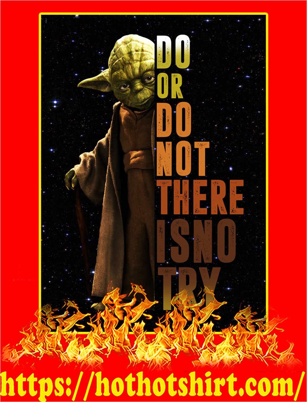 Do Or Do Not There Is No Try Yoda Poster - A4