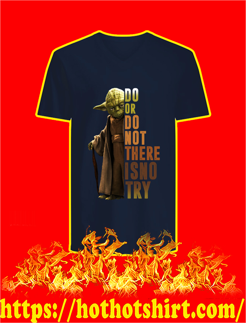 Do or do not there is no try Yoda v-neck