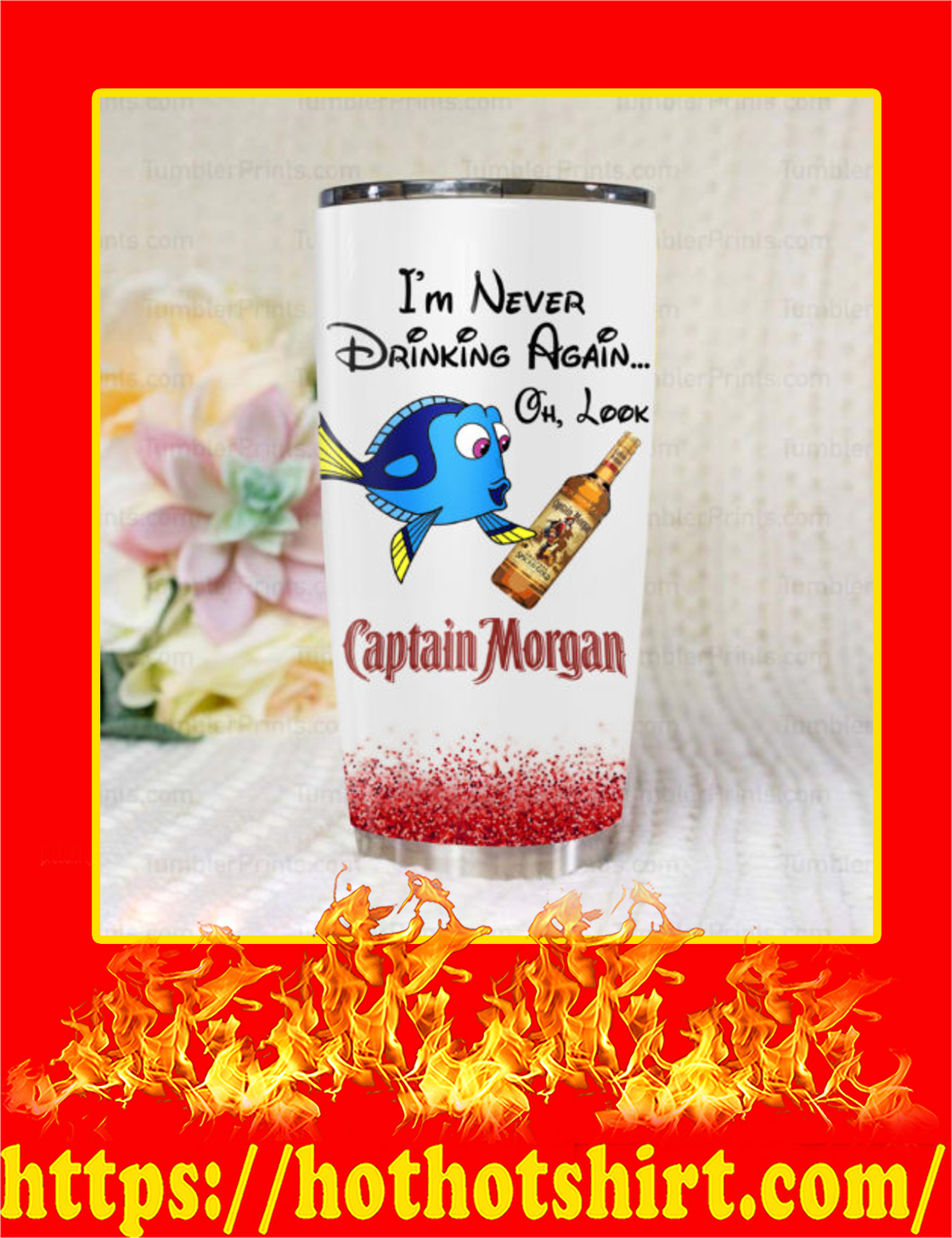 Dory Captain Morgan I'm Never Drinking Again Tumbler - 20oz